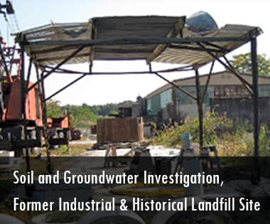 Soil and Groundwater Investigation, Former Industrial & Historical Landfill Site