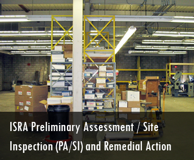ISRA Preliminary Assessment/Site Inspection (PA/SI) and Remedial Action
